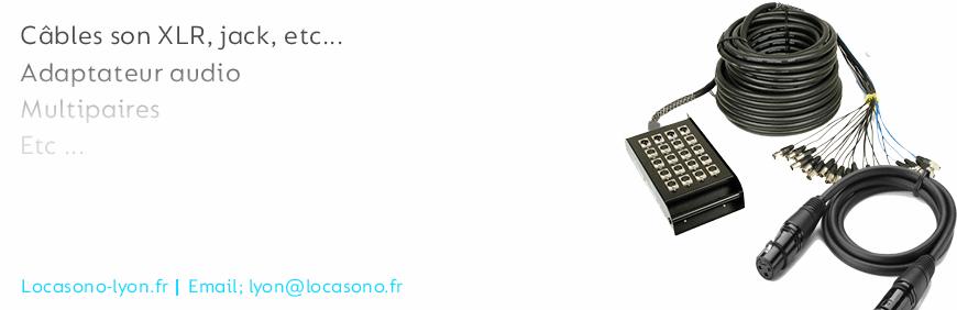 Location de câbles  son XLR et jack à Lyon