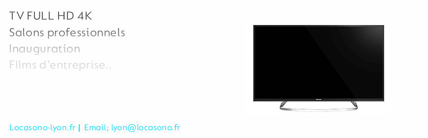 Location écran TV LED de grande taille  chez locasono  le magasin Lyon